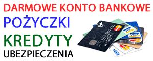 darmowe konto bez oplat - za darmo - kredyty pozyczki